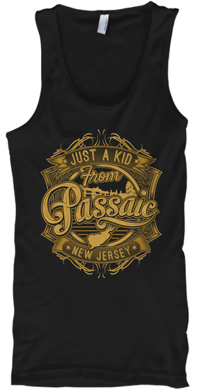 Just A Kid From Passaic New Jersey Black T-Shirt Front
