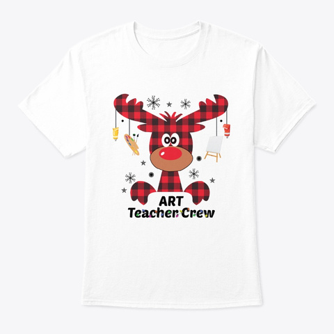 Art Teacher Crew Funny Christmas Gift White T-Shirt Front