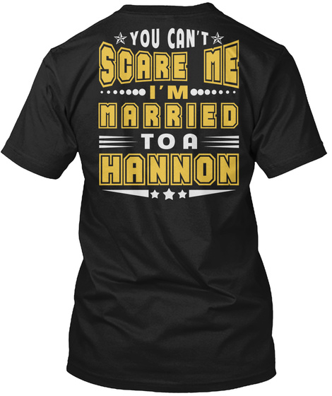 Married To Hannon Thing Shirts Black T-Shirt Back