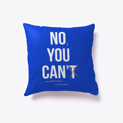 No, You Can | Accessories Royal Blue T-Shirt Front