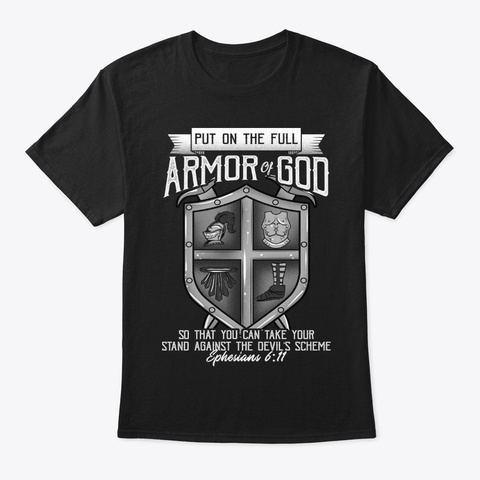 Proud Christian Gift, Full Armor Of God Black T-Shirt Front