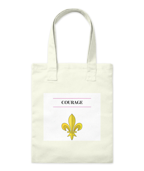 Courage Courage Tote Bags Natural T-Shirt Front