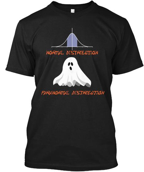 Normal Paranormal Distribution Black T-Shirt Front