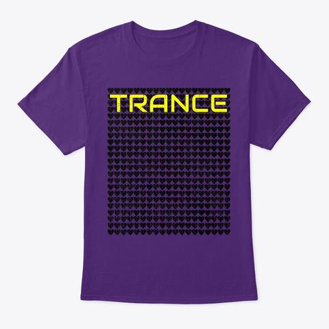 Trance Is The Answer Shirt Edm Dj 2019 Purple T-Shirt Front