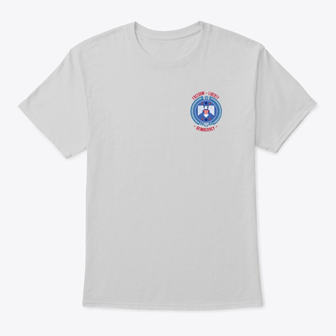 Freedom Liberty Democracy   Usa Light Steel T-Shirt Front