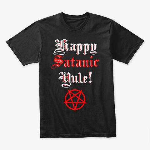 Happy Satanic Yule! Black Camiseta Front