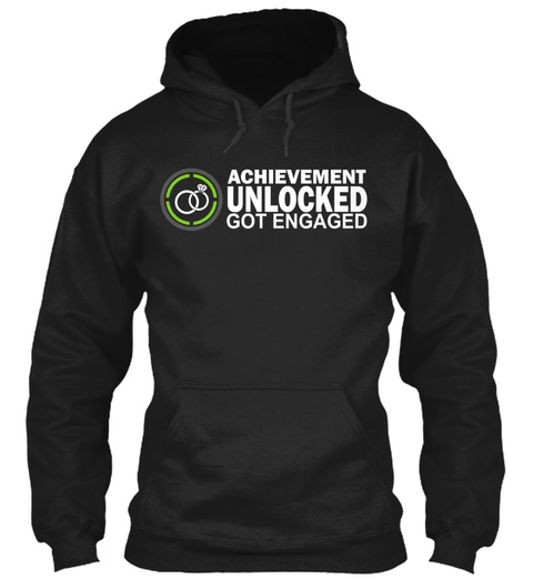 Achievement Unlocked Got Engaged Black T-Shirt Front