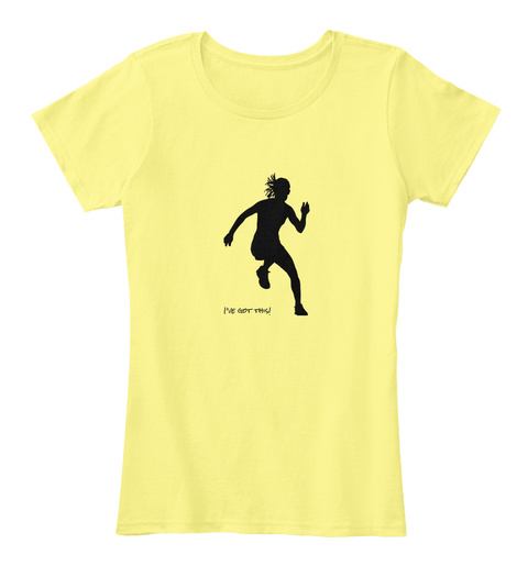 I've Got This Lemon Yellow Women's T-Shirt Front
