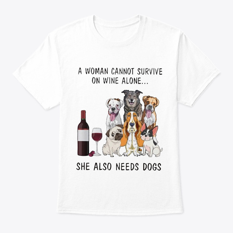 Dogs And Wine White T-Shirt Front