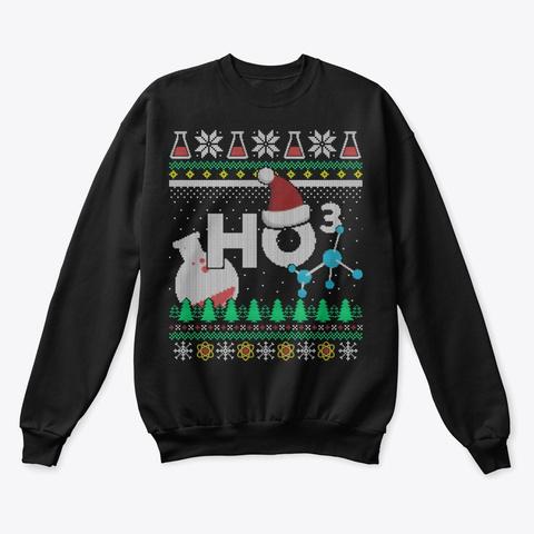 Christmas Chemistry Lover Gift Ho Ho Ho Black T-Shirt Front