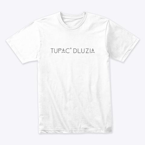 Tupaco D Luzia White T-Shirt Front