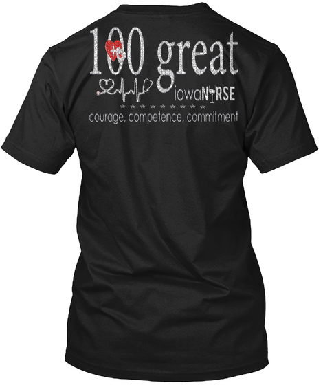 100 Great Iowa Nurse Courage Compelenc SweatShirt