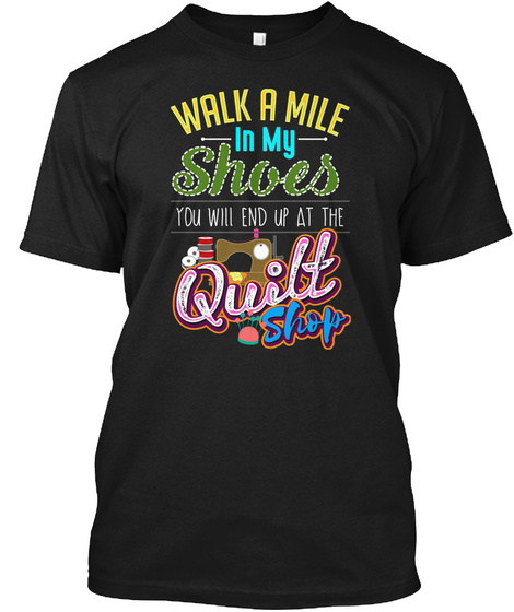 Quilting Shop Black T-Shirt Front