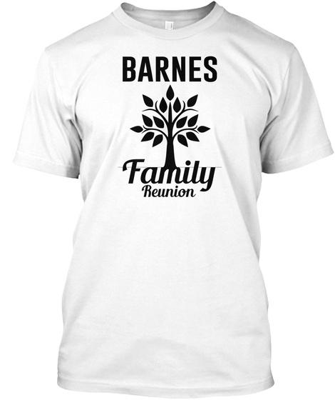 Barnes Family Reunion White T-Shirt Front