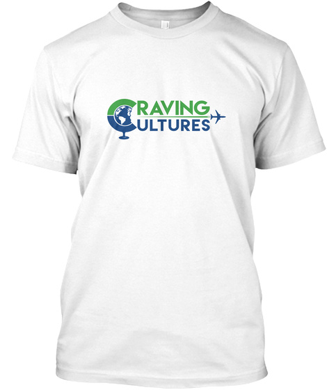 Craving Cultures White T-Shirt Front