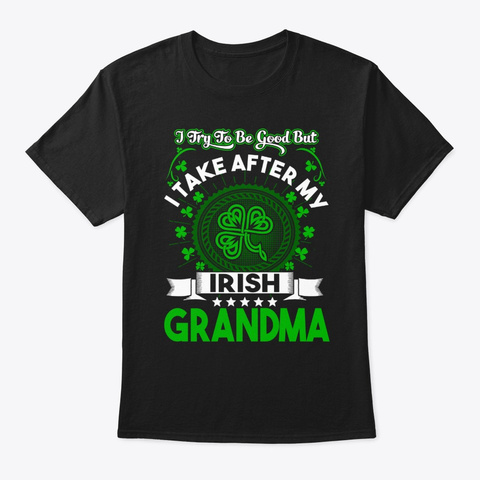 Kids I Try To Be Good But I Take After Black T-Shirt Front