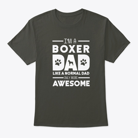 Awesome Boxer Dad Smoke Gray T-Shirt Front