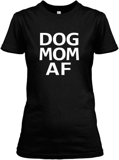 Dog Mom Af Black Women's T-Shirt Front