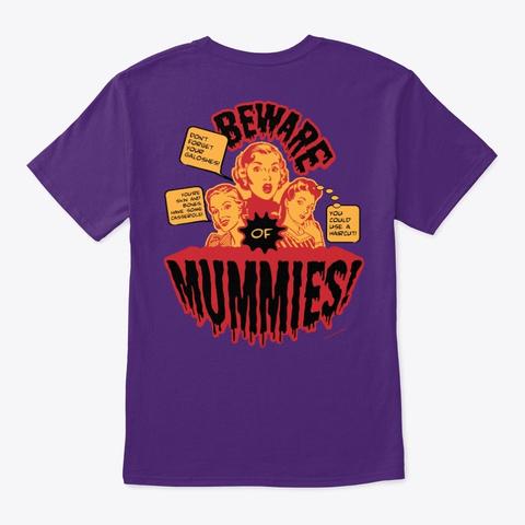 Beware Of Mummies!   Style 2 (Ob) Purple T-Shirt Back