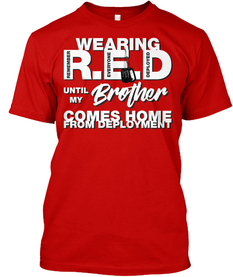 Wearing Red Friday For My Brother Classic Red T-Shirt Front