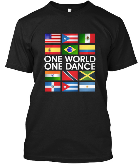 One World One Dance Black T-Shirt Front