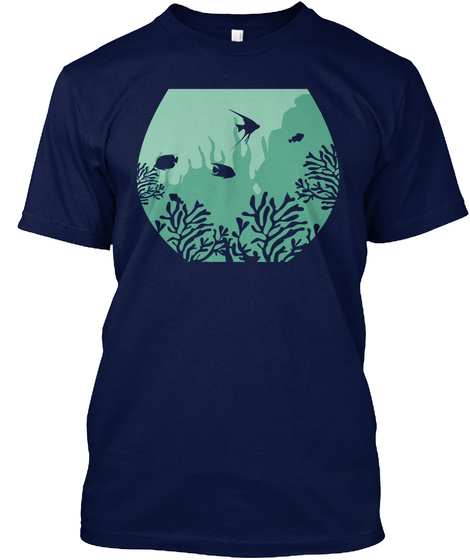 Have Fishes? Aquarium Design Navy T-Shirt Front
