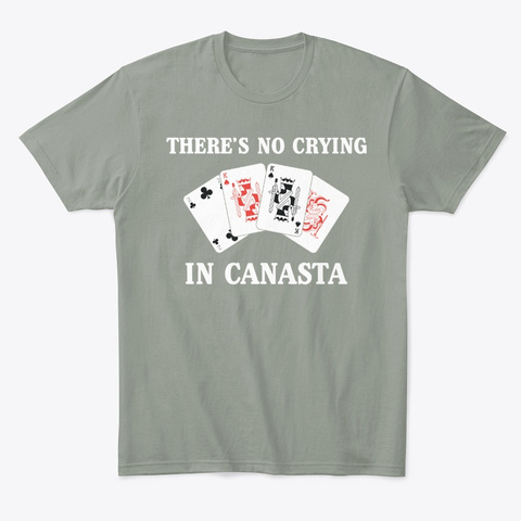 Funny Card Player No Crying In Canasta Grey T-Shirt Front
