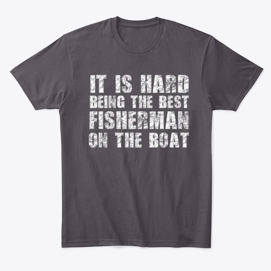 Best Fisherman On The Boat Shirt Unisex Tshirt