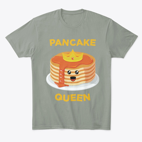 Funny Queen Pancakes And Pajamas Graphic Grey T-Shirt Front