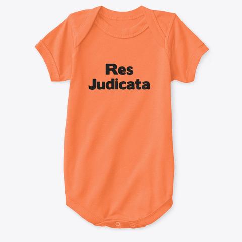 Res Judicata Orange T-Shirt Front