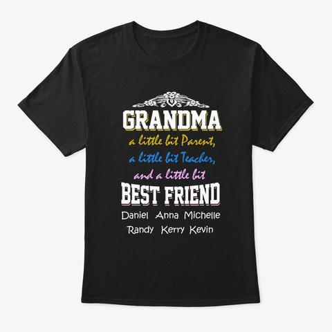 Grandma Best Friend Black T-Shirt Front