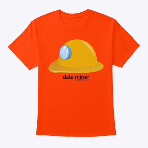 Data Miner Orange T-Shirt Front