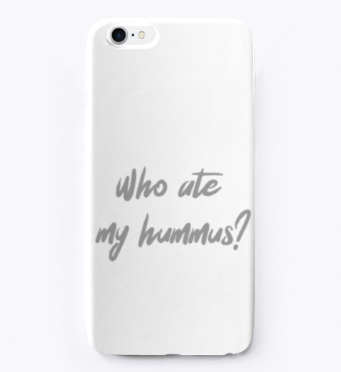 Who Ate My Hummus? Standard T-Shirt Front