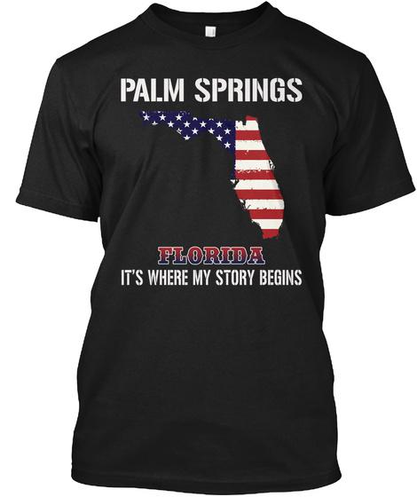 Palm Springs Fl   Story Begins Black T-Shirt Front