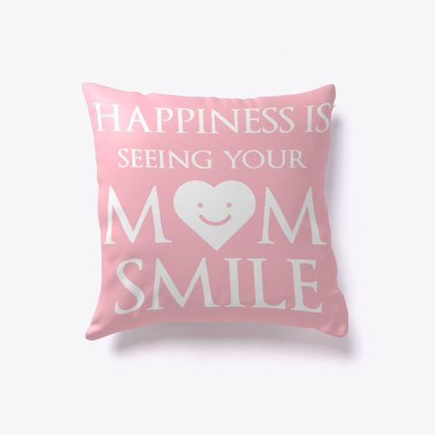 Happiness Is Seeing Your M M Smile Pink T-Shirt Front