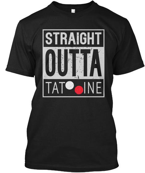 Straight Outta Tat Ine Black T-Shirt Front