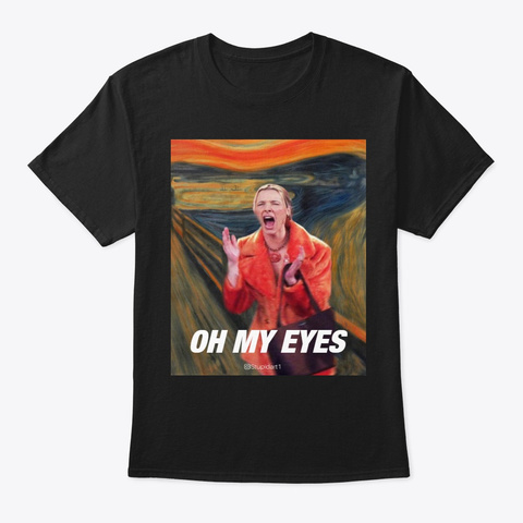 Oh My Eyes  Black T-Shirt Front