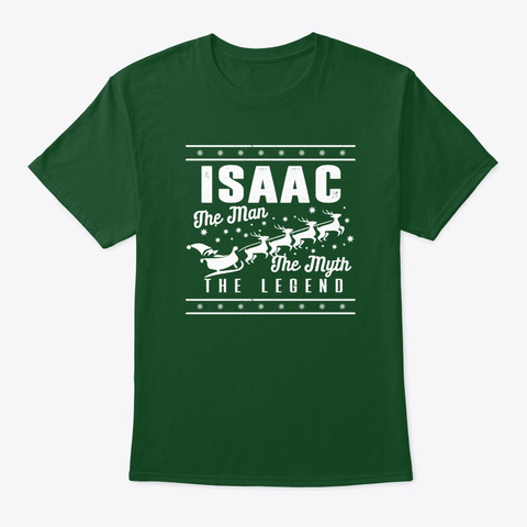 Isaac The Legend Christmas Style Deep Forest T-Shirt Front