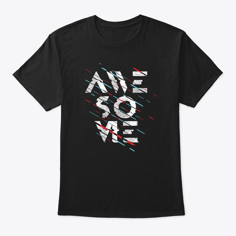 Awesome T Shirt  Black T-Shirt Front
