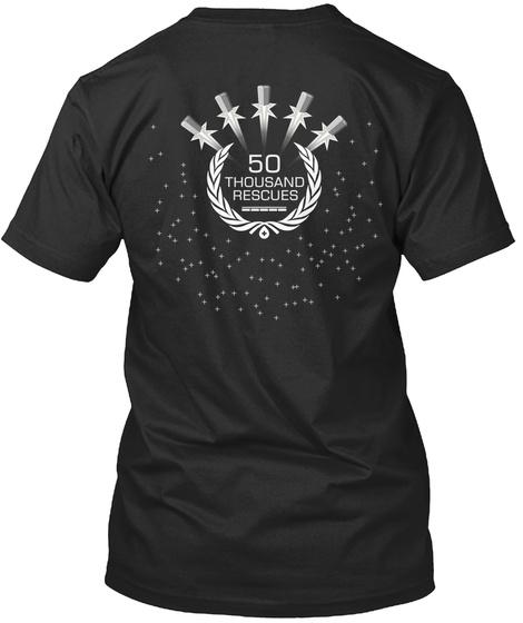 50 Thousand Rescues Black T-Shirt Back