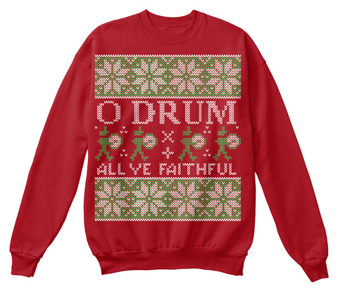 O Drum All Ye Faithful  Deep Red  T-Shirt Front