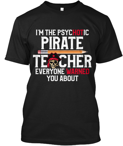 Psyc Ho Tic Pirate Teacher  Black T-Shirt Front