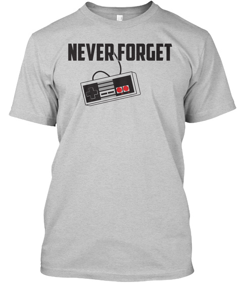 Never Forget Light Steel T-Shirt Front