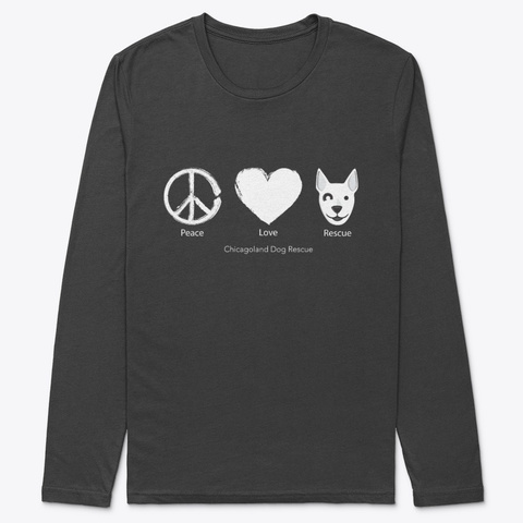 Peace, Love, And Rescue   White Black T-Shirt Front