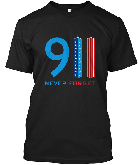 911 Never Forget Black T-Shirt Front