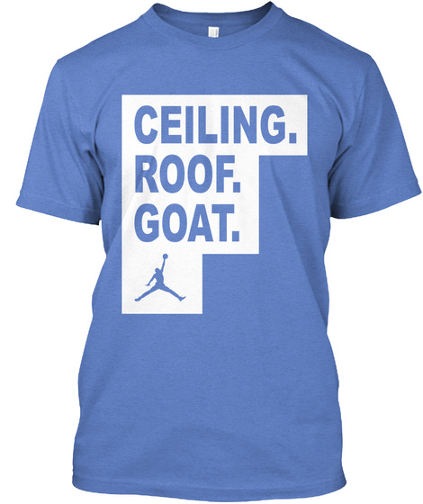 Ceiling. Roof. Goat. Heathered Royal  T-Shirt Front