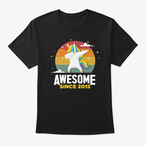 Awesome Since 2013, Born In 2013 Birthda Black T-Shirt Front