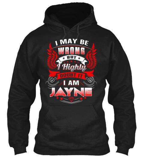 Never Doubt Jayne                  Black T-Shirt Front