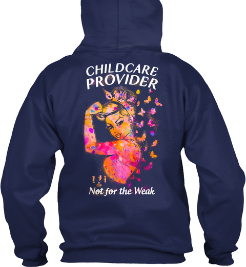 Childcare Provider It For The Weak Navy T-Shirt Back