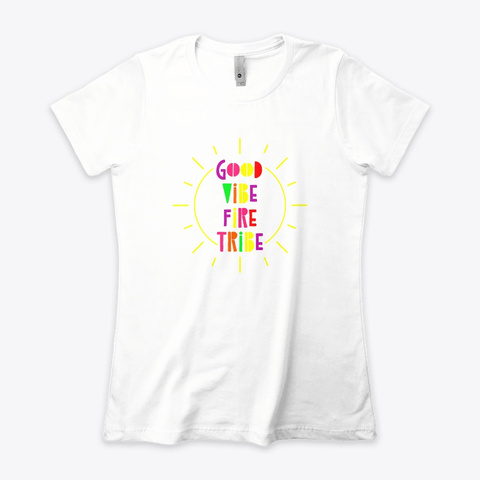 Good Vibe Fire Tribe White T-Shirt Front